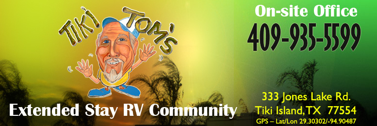Tiki Tom's RV Community - Tiki Island, TX ::: RV Park